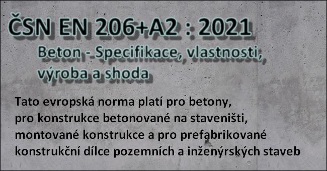ČSN EN 206+A2 - Beton - Specifikace, vlastnosti, výroba a shoda