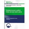 Komentované vydání normy ČSN EN ISO 9001:2016