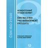 Komentované vydání normy ČSN ISO 21500:2013
