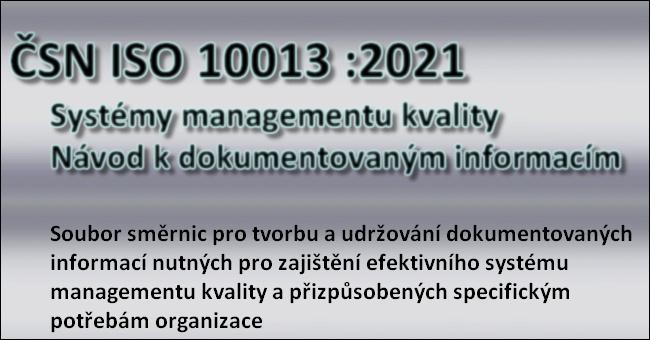ČSN ISO 10013 - Systémy managementu kvality - Návod k dokumentovaným informacím