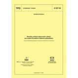 TPG 927 04 - Zkoušky svařečů plynovodů z plastů pro vydání Osvědčení způsobilosti