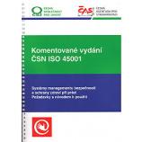 Komentované vydání ČSN ISO 45001:2018 Systémy managementu bezpečnosti a ochrany zdraví při práci -Požadavky s návodem k použití