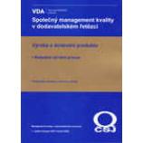 Společný management kvality v dodavatelském řetězci - Výroba a dodávání produktu-Robustní výrobní proces